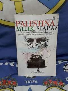 Palestina Milik Siapa? - Gary M. Burge