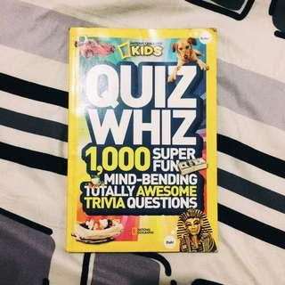 Quiz Whiz : 1,000 Super Fun, Mind-Bending, Totally Awesome Trivia Questions