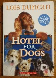 Hotel For Dogs by Lois Duncan