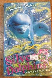 Silver Dophins Broken Promise by Summers Waters