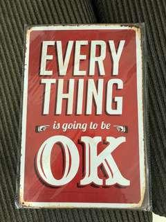 Vintage looking tin sign: Everything is going to be ok