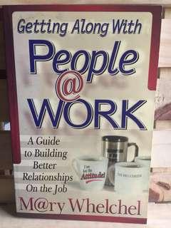 Getting Along with People at Work by Mary Whelchel