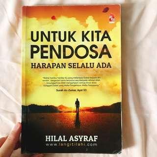 Untuk Kita Pendosa Harapan Selalu Ada karya Hilal Asyraf (NP: RM 18)