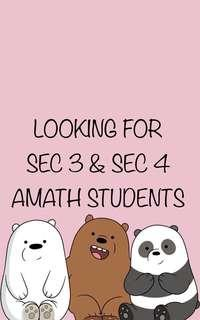 Looking for Sec 3 & 4 AMath Students