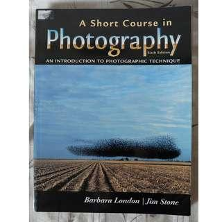 A Short Course in Photography (Sixth Edition)