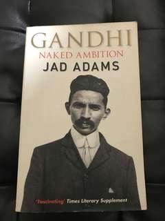 Gandhi naked ambitions by jad adams
