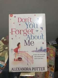 Don't You Forget About Me by Alexandra Potter
