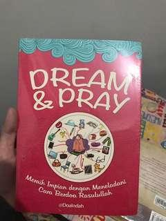 Dream and Pray by Doa Indah