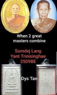 LuangPuu Toh+LP Pae   Somdej lang Yant Trinisinghae BE 2509