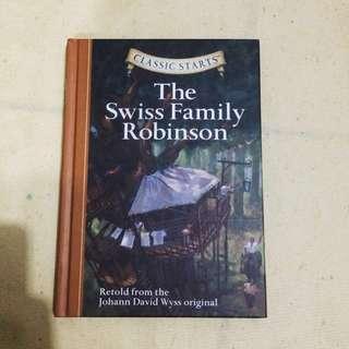 Classic Starts (R): The Swiss Family Robinson : Retold from the Johann David Wyss Original (Hardback)