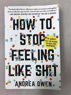 How to stop feeling like a shit