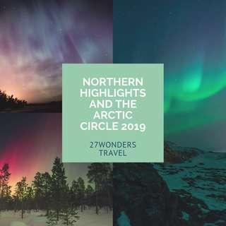 Northern Highlights and Arctic Circle 2019