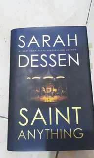 Saint Anything by Sarah Dessen Hardbound