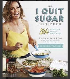 "Cookbook ""I Quit sugar "" by Sarah Wilson 306 recipes"