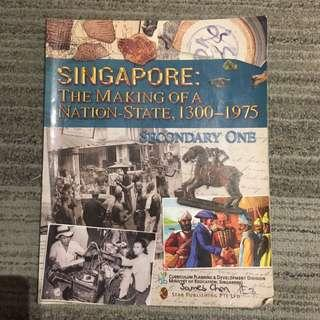 Secondary 1 History textbook. Singapore: The Making of a nation 1300-1975