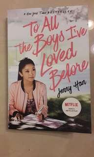 《To all the boys I haved loved before》 - JENNY HAN