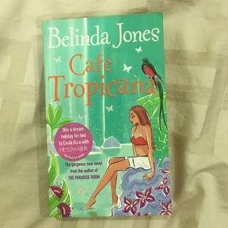 Novel :: Cafe Tropicana