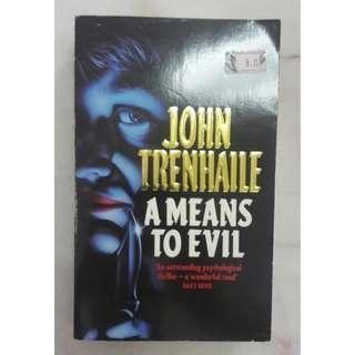 A Means to Evil by John Trenhaile #BlackFriday100