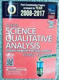O Level Science Chemistry Practical (10 year series, years 2008-2017)