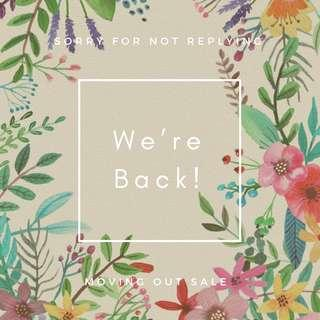 Sorry for not replying. We are back 💗