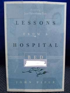 Lessons From A Hospital Bed (John Piper)