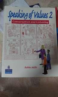 Speaking of Values 2   Conversation and Listening