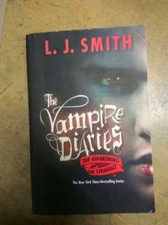 The Vampire Diaries (The Awakening and the Struggle) by L. J. Smith