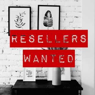 RESELLERS Wanted!!