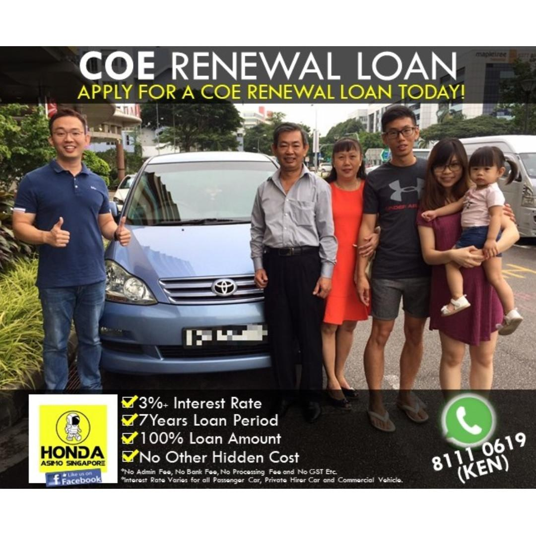 COE Renewal 100% Loan (No Admin, Bank, Processing Fee or Any Hidden Cost)