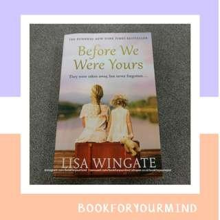 BEFORE WE WERE YOURS by Lisa Wingate   New York Times Bestseller