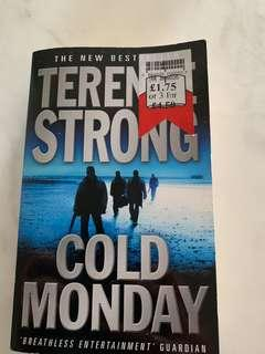 Cold Monday by Terence Strong