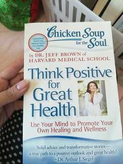 Chicken soup for the soul (think positive for great health)