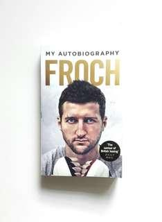 Froch: My Autobiography (Carl Froch)