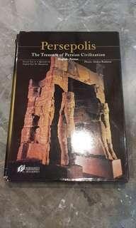 Persepolis (The treasure of Persian civilisation)
