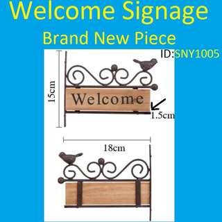 Welcome Signage - Brand New Piece