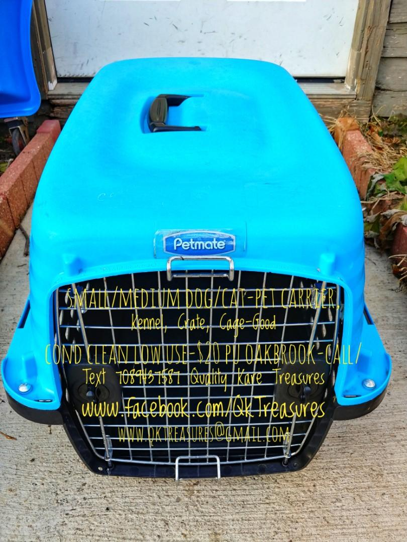 Small/Medium Dog Cat Petmate Pet Carrier Kennel Crate-Good Cond Clean Low Use-$20 PU Oakbrook-Call/Text 708943QKTS (7587)