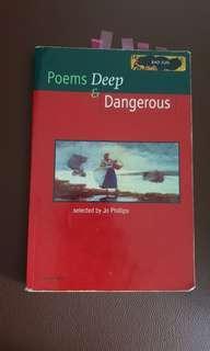 Poem's Deep & Dangerous