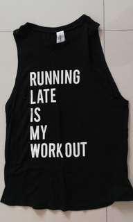 Running late is my workout sleeveless tee