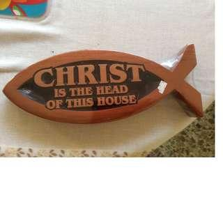 Wooden sculpture - Christ is the Head of this House'