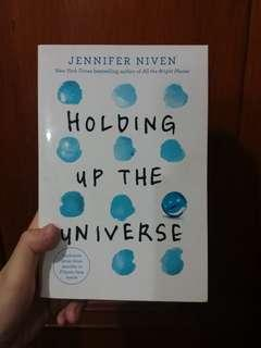 Holding Up The Universe by Jennifer Niven (in mint condition)