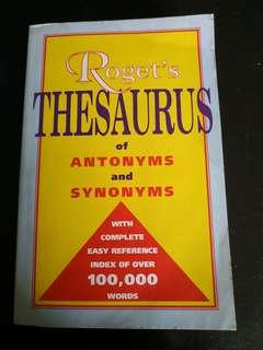 Roget's Thesaurus of antonyms and synonyms with complete easy reference index of over 100,000 words
