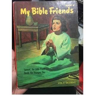 My Bible Friends by Etta B. Degering