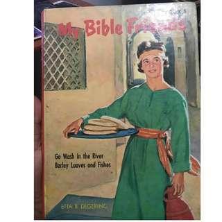 My Bible Friends Book by Etta B. Degering