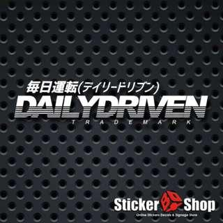 Daily Driven w/ Jap Text Vinyl Cut Decal Sticker
