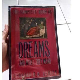 The complete book of dreams and what they mean by Leonard Ashley