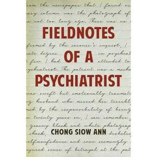 Brand New - Fieldnotes Of A Psychiatrist by Chong Siow Ann - Softcover