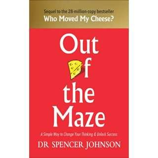 Brand New - Out Of The Maze: A Simple Way To Change Your Thinking & Unlock Success - Paperback
