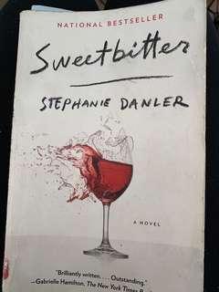Sweet bitter by Stephanie Danler