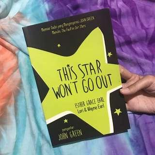 This star won't go out by john green