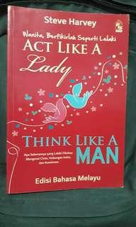 Act Like A Lady, Think like a Men (Edisi Bahasa Melayu)
